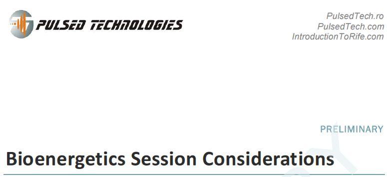 Bioenergetics Session Considerations